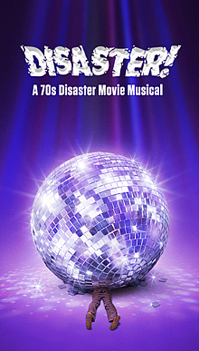 Disaster! A 1970's Disaster Musical