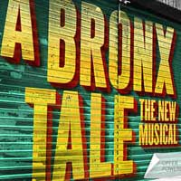 A Bronx Tale : The Musical