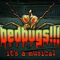 Bedbugs!!! It's A Musical