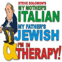 My Mother's Italian, My Father's Jewish and I'm In Therapy!