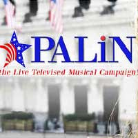 Palin: The Live Musical Campaign