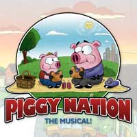 Piggy Nation: The Musical