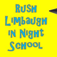 Rush Limbaugh in Night School
