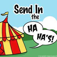 Send In The Ha Ha's! An Evening of Laughs