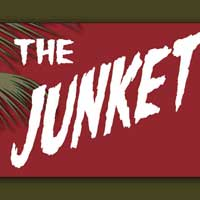 The Junket